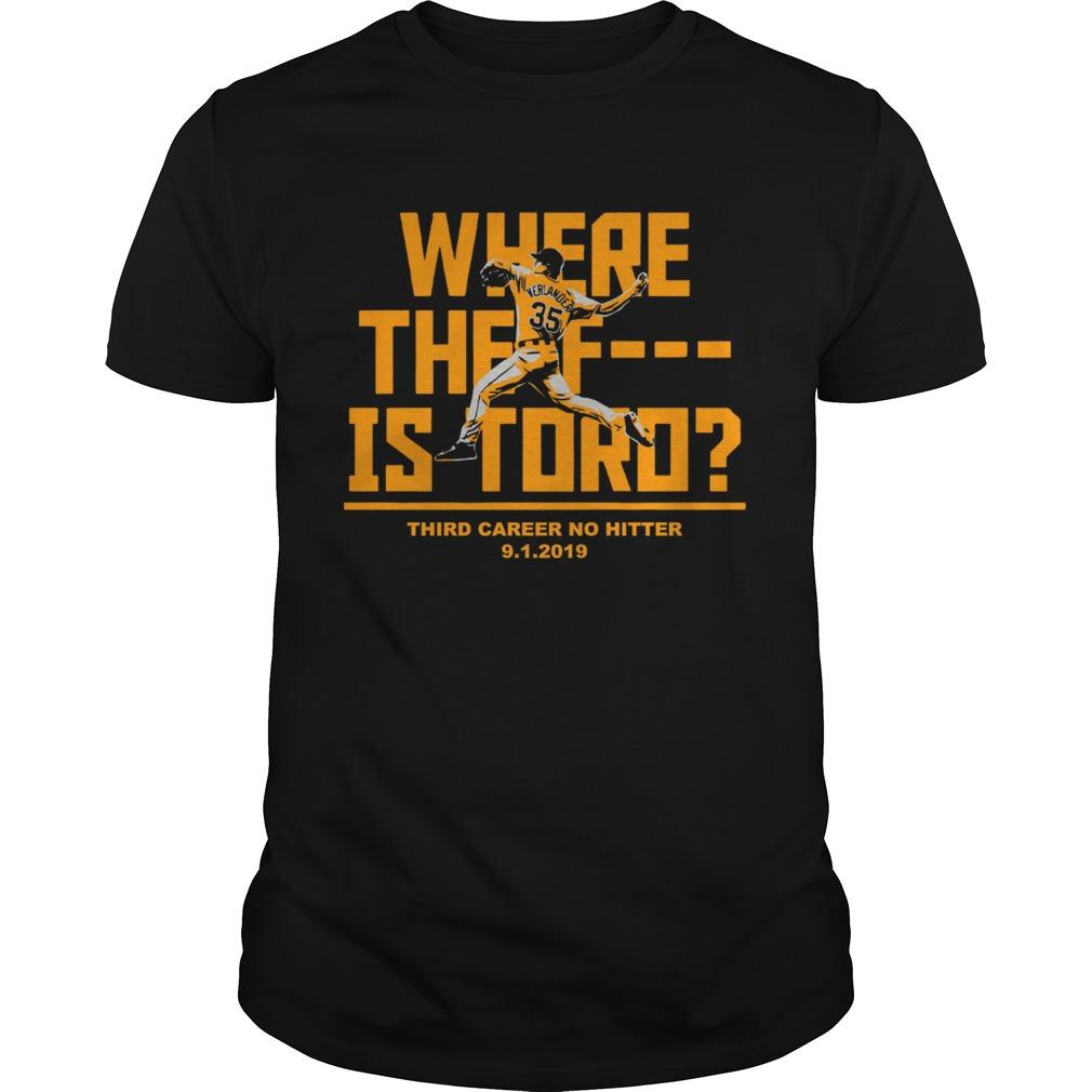 Where the F is toro justin verlander shirt
