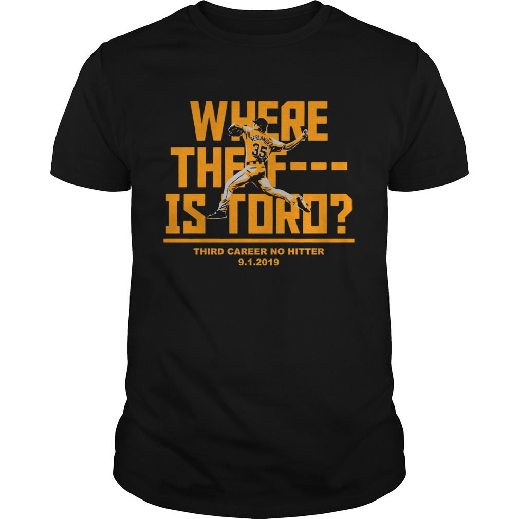 Where The F Is Toro Justin Verlander  Unisex
