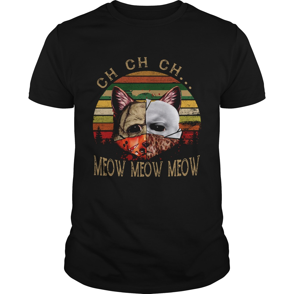 Cat Face of Jason Michael Myers Freddy Krueger Leatherface ch ch ch meow meow meow sunset  Unisex