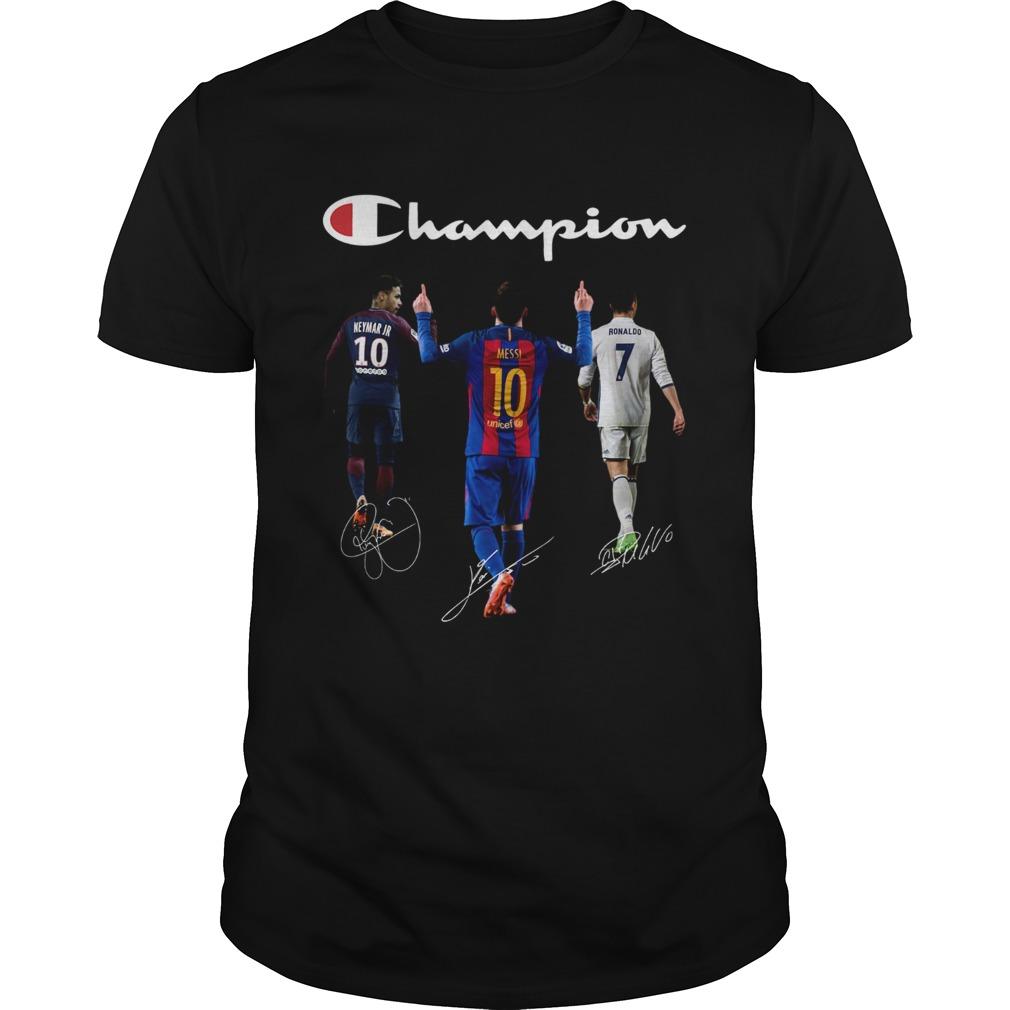 Champions Neymar Jr Messi and Ronaldo  Unisex