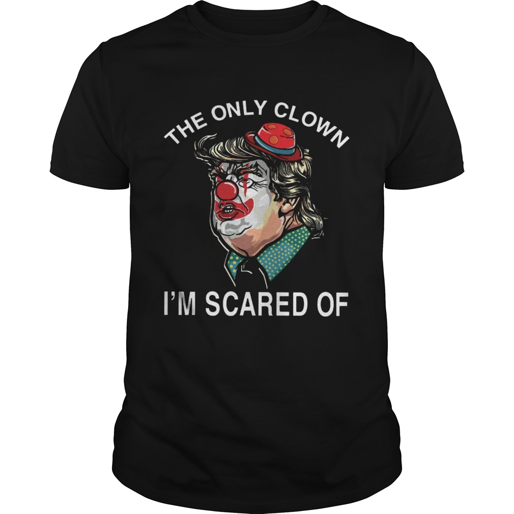 Donald Trump Pennywise the only clown Im scared of  Unisex