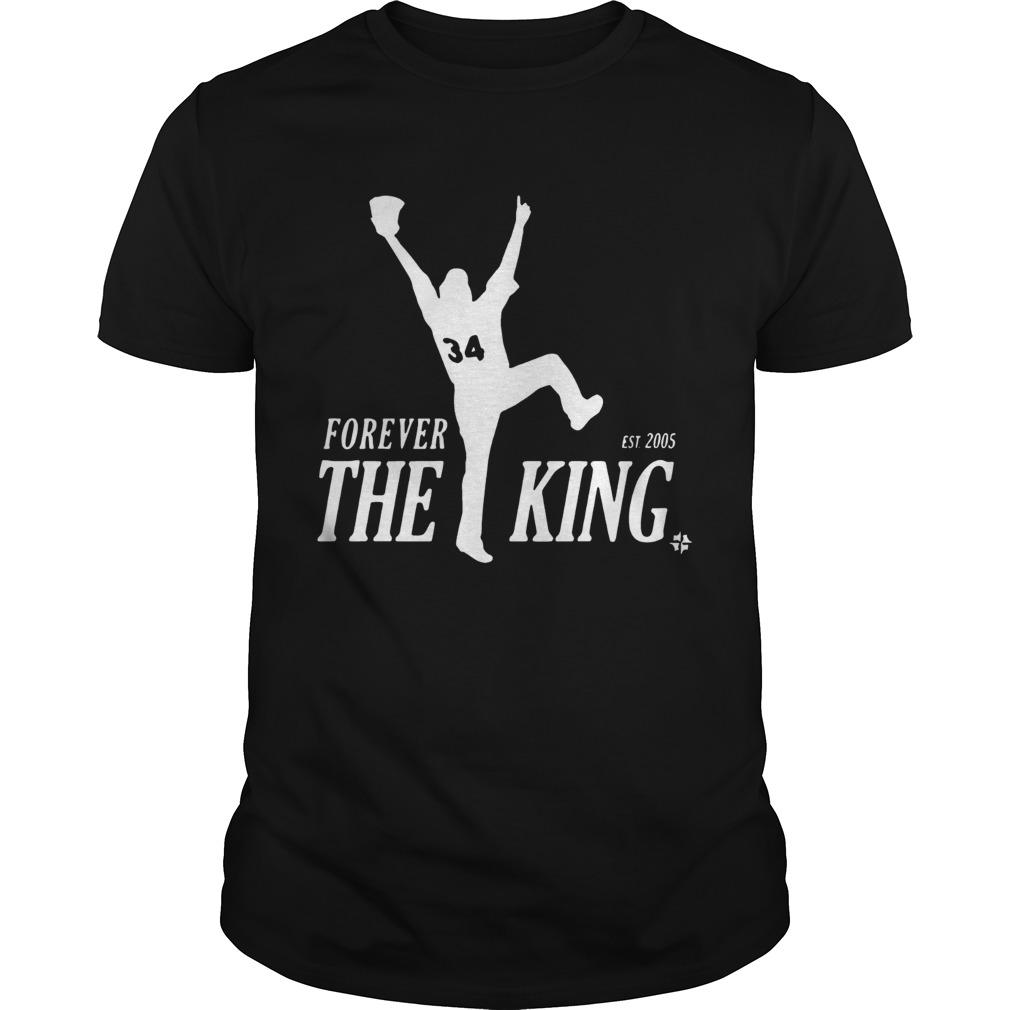Forever the King est 2005  Unisex
