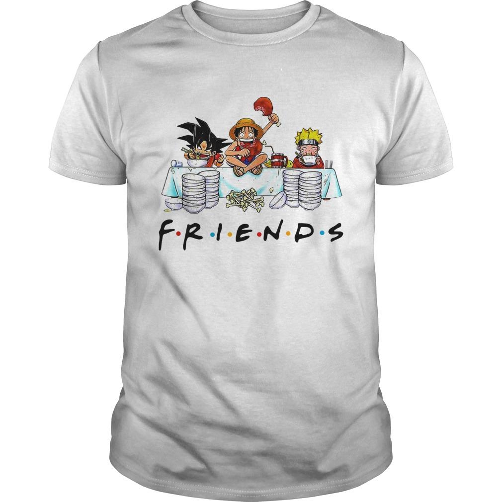 Friends Son Goku Naruto Luffy  Unisex
