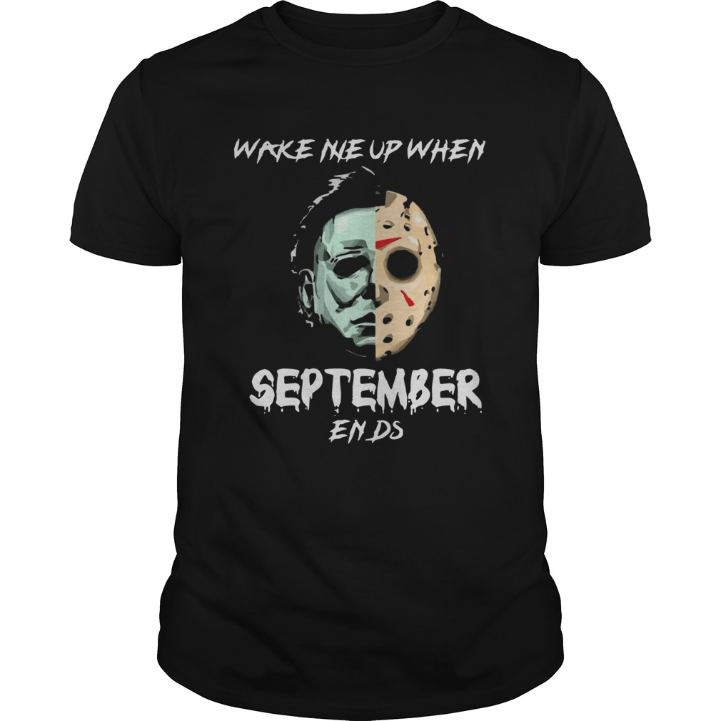 Michael Myers and Jason Voorhees Wake me up when September ends  Unisex
