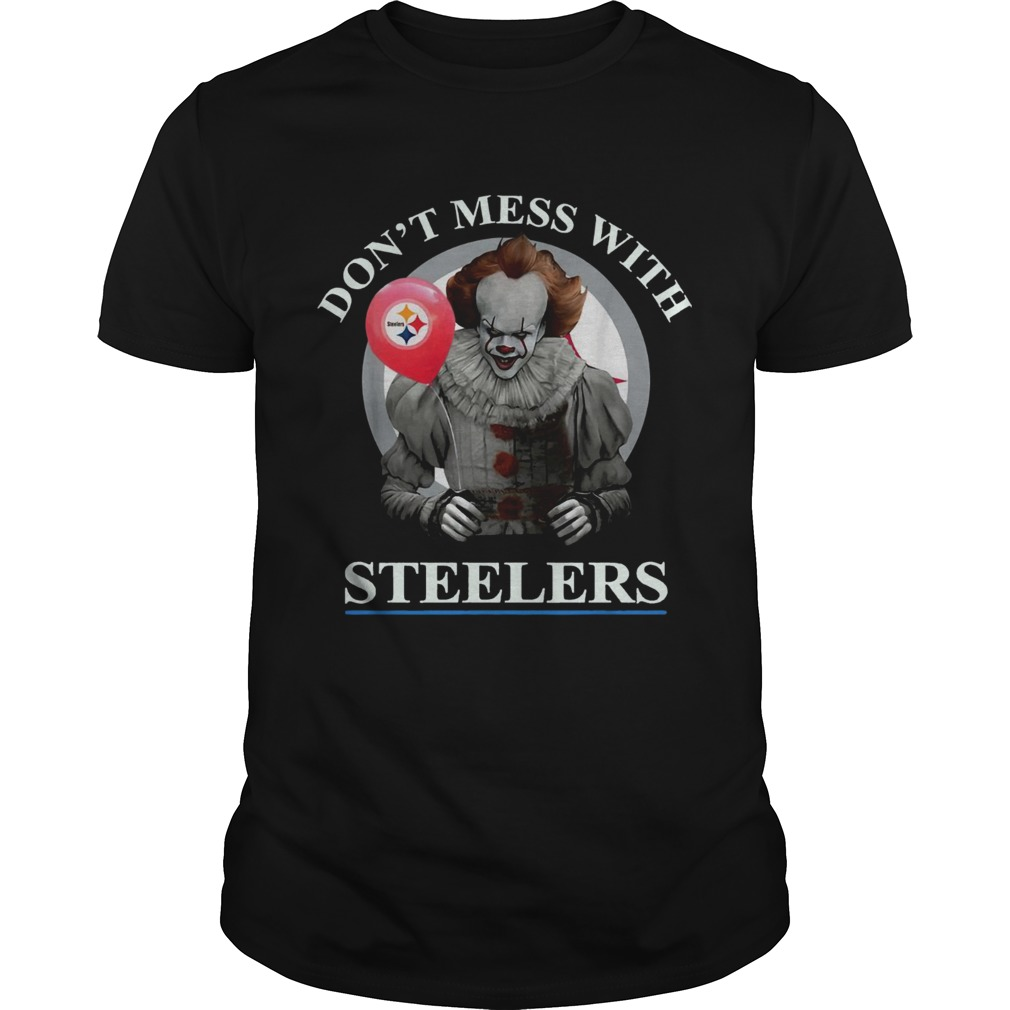 Pennywise dont mess with Steelers  Unisex
