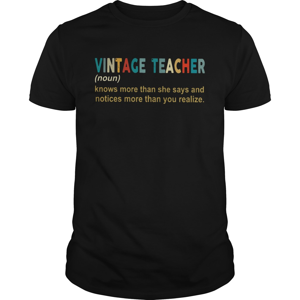 Vintage Teacher Definition knows more than she says and notices morethan you realise  Unisex
