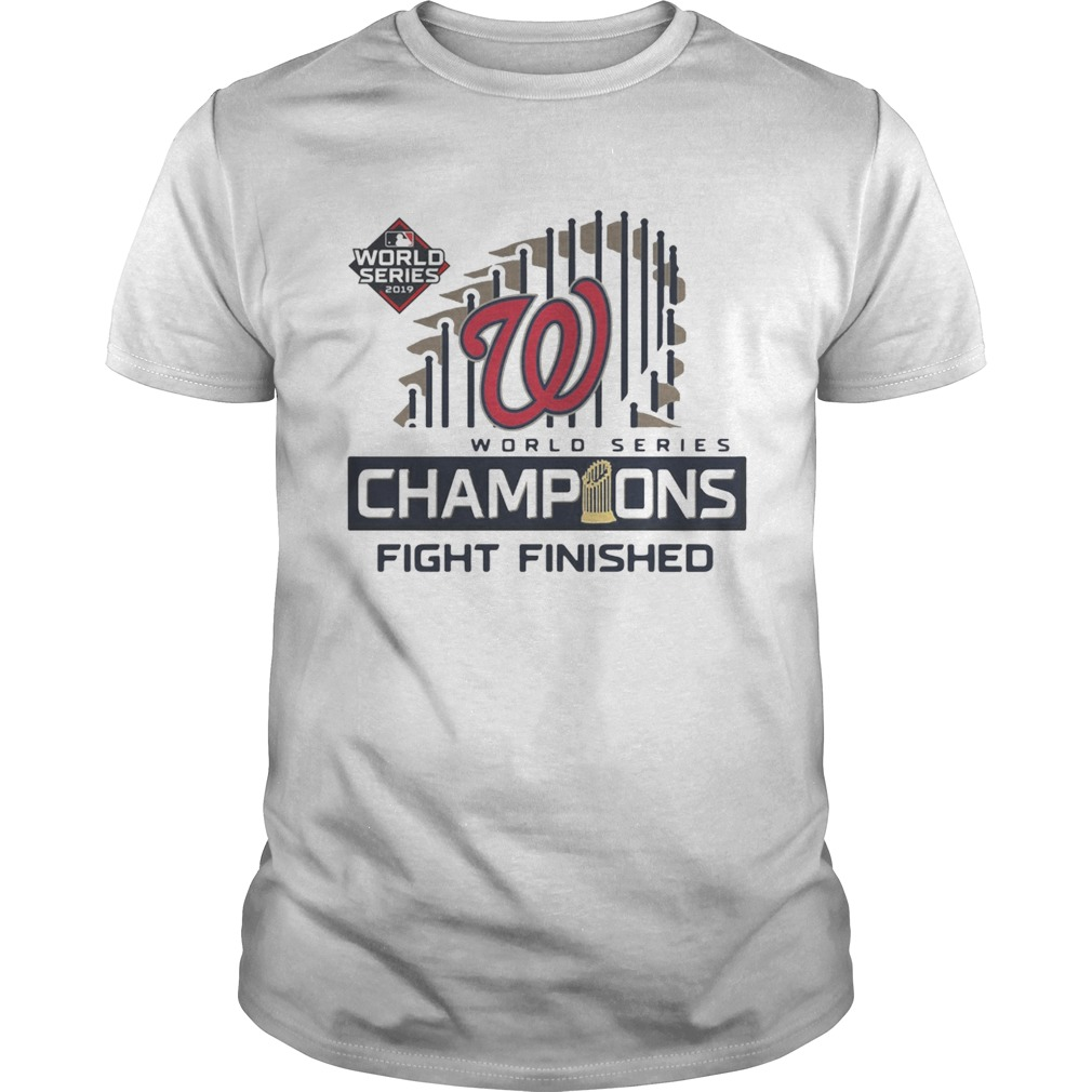1572667348Washington Nationals 2019 World Series Champions Fight Finished  Unisex