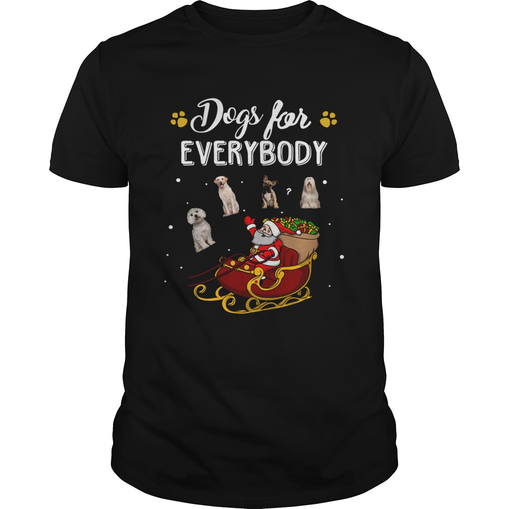 Dogs for everybody Santa Claus Christmas  Unisex