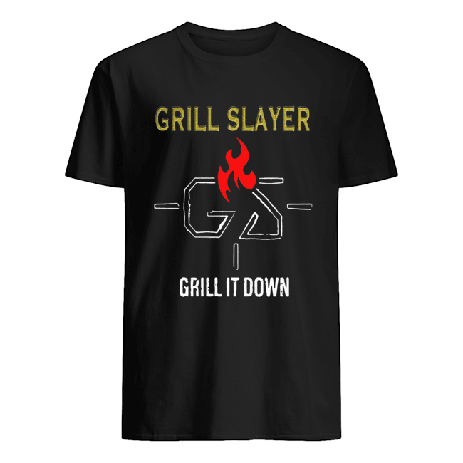 Grilling JR Grill Slayer Grill It Down shirt