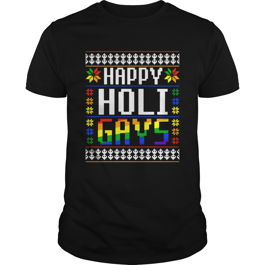 Happy Holi Gays Christmas LGBT shirt