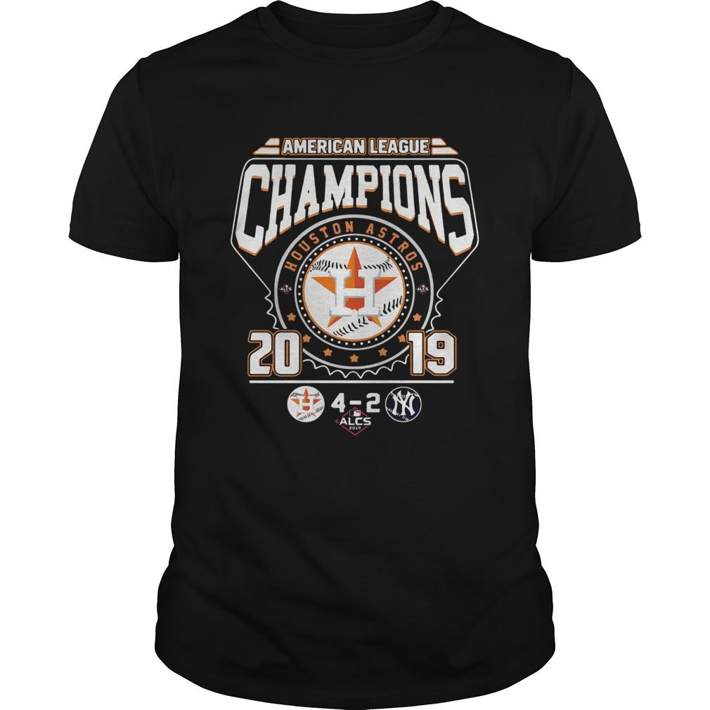 Houston Astros 4 2 New York Yankees American League Champions 2019  Unisex