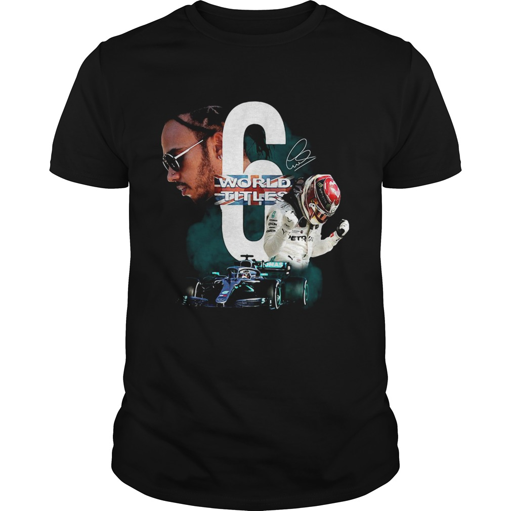 Lewis Hamilton 6 World Titles Signature  Unisex