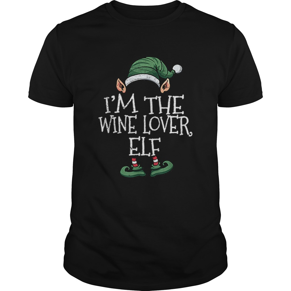 Nice Im The Wine Lover Elf Matching Family Christmas  Unisex