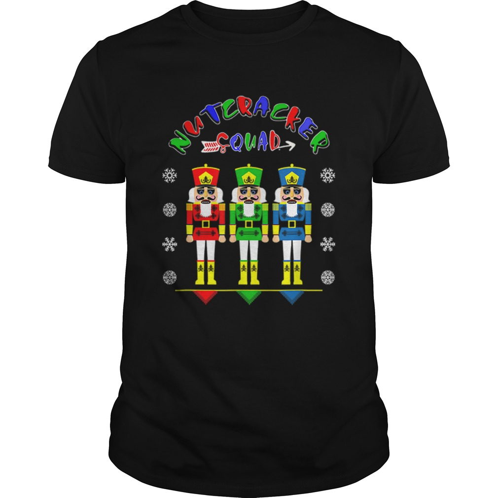 Nutcracker Squad Tee Funny Christmas Gift  Unisex