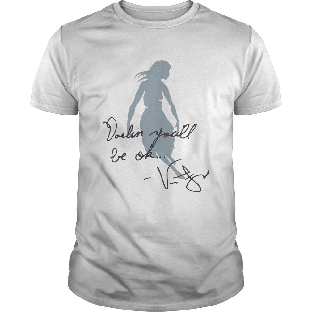 Sky Girl Darling Youll Be Ok Shirt Unisex