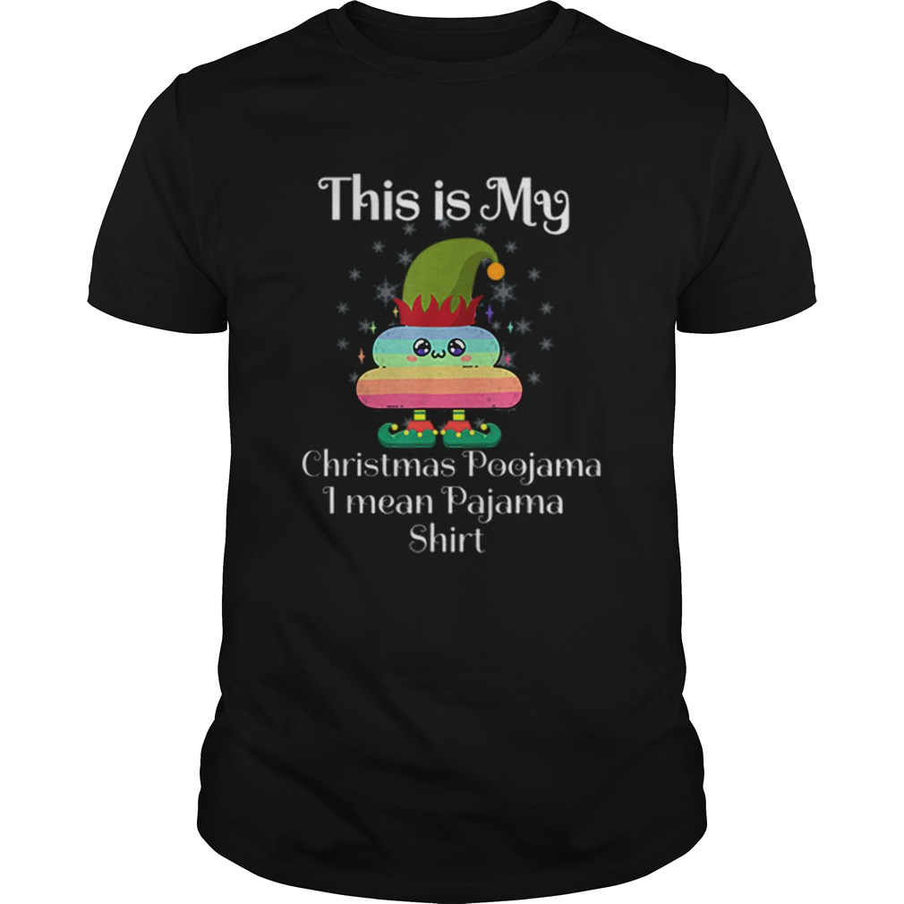 This Is My Christmas Poojama I mean Pajama Elf Poop Rainbow  Unisex