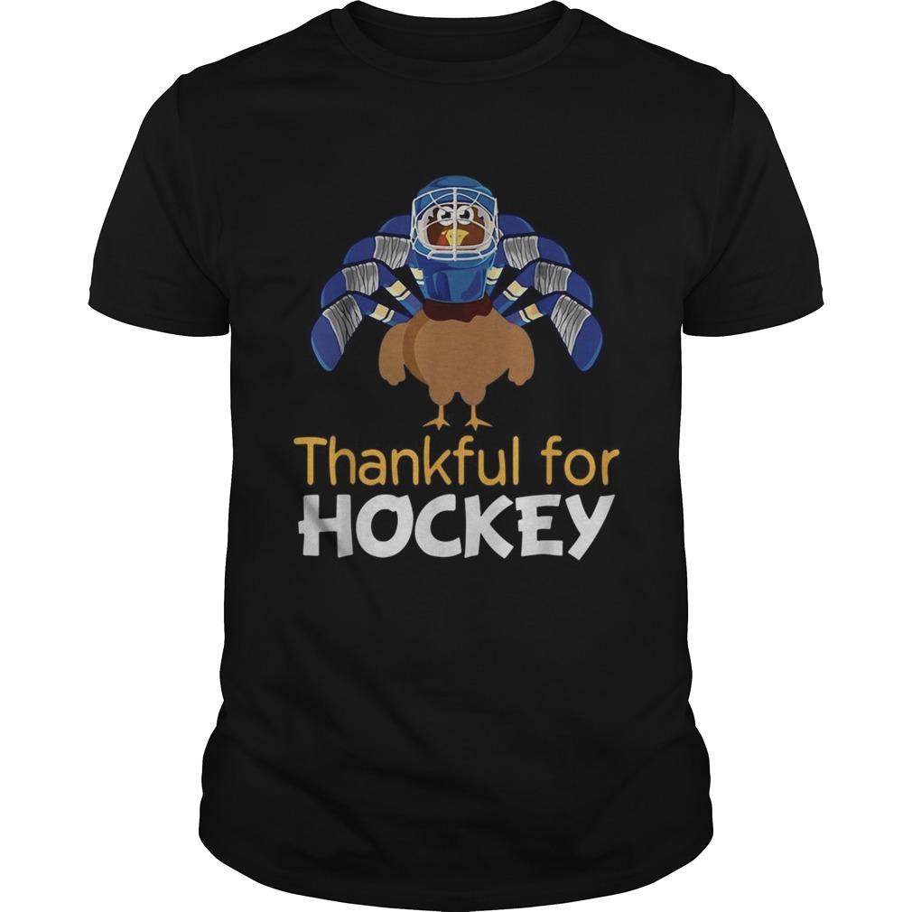 Turkey thankful for Hockey  Unisex