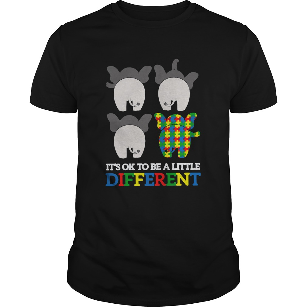 Autism Elephant Its Ok To Be A Little Different  Unisex
