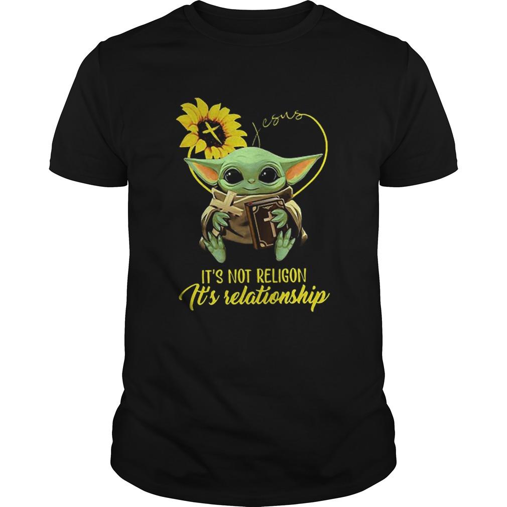 Baby Yoda Sunflower Jesus Its Not Religion Its Relationship  Unisex