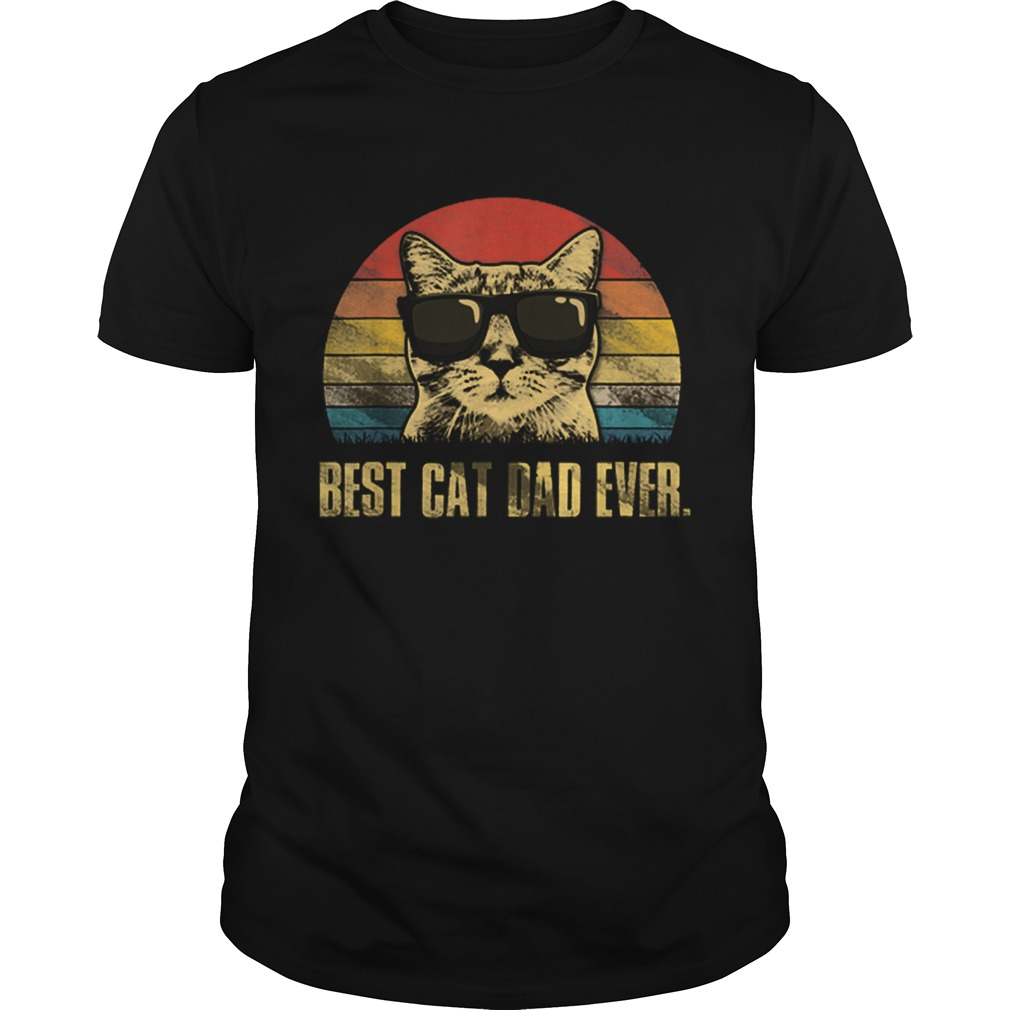 Best Cat Dad Ever Fathers Day Vintage Cat Lovers  Unisex
