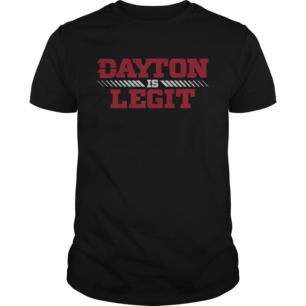 Dayton Is Legit  Unisex