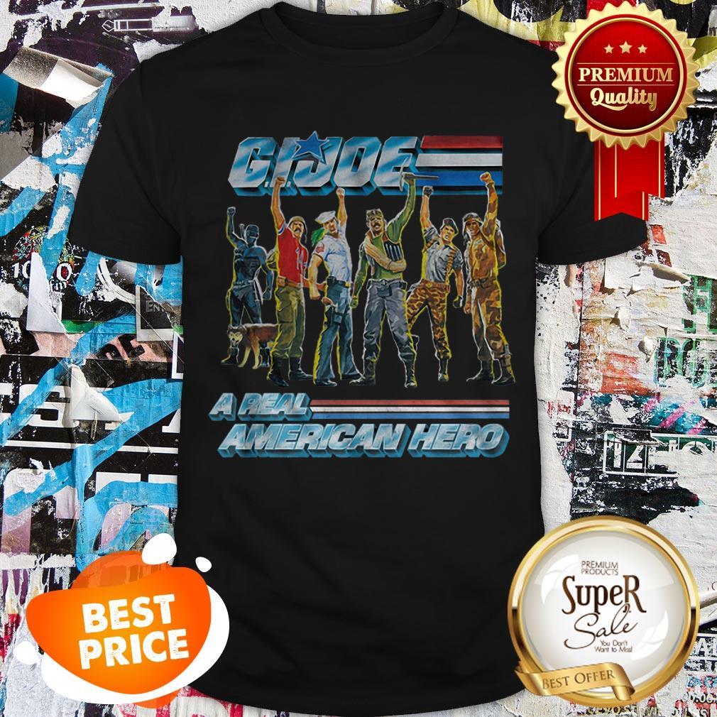 Nice G.I. Joe A Real American Hero Shirt