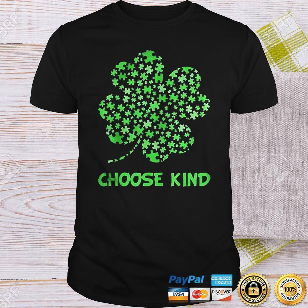 Irish Shamrock Autism Puzzle Pieces Choose Kind St Patricks Day Shirt Shirt