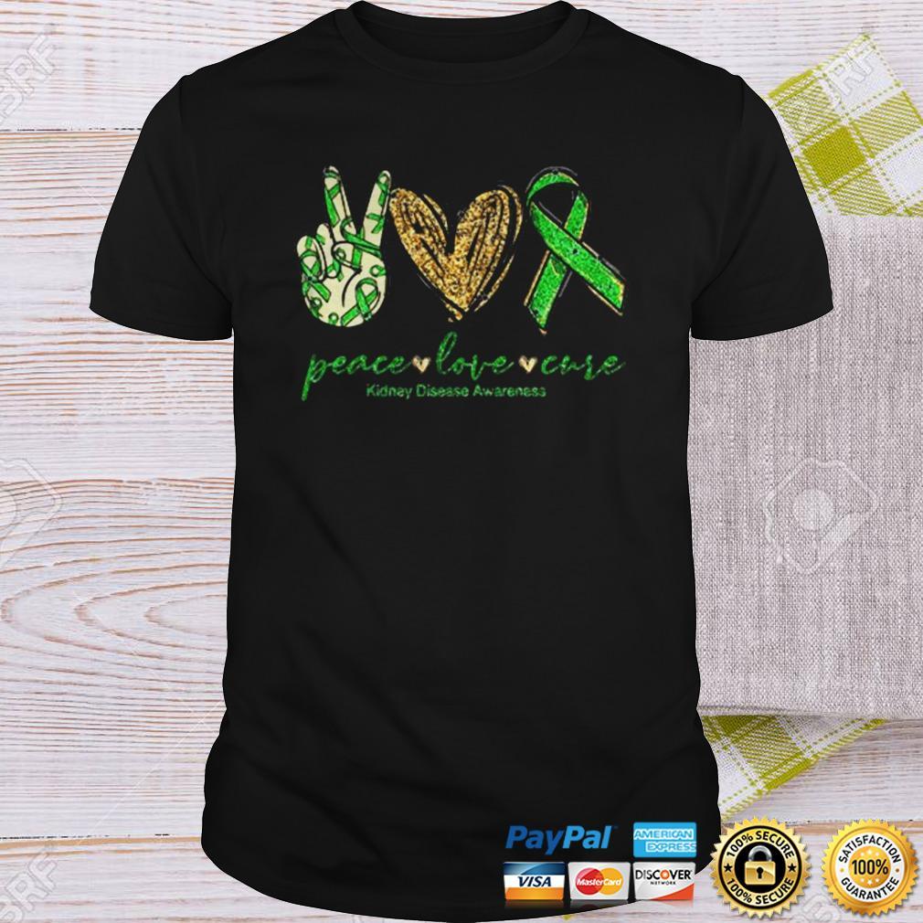 Peace love cure Kidney Disease Awareness shirt Shirt