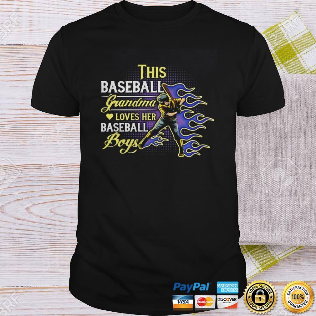 This baseball grandma loves her baseball boy shirt Shirt