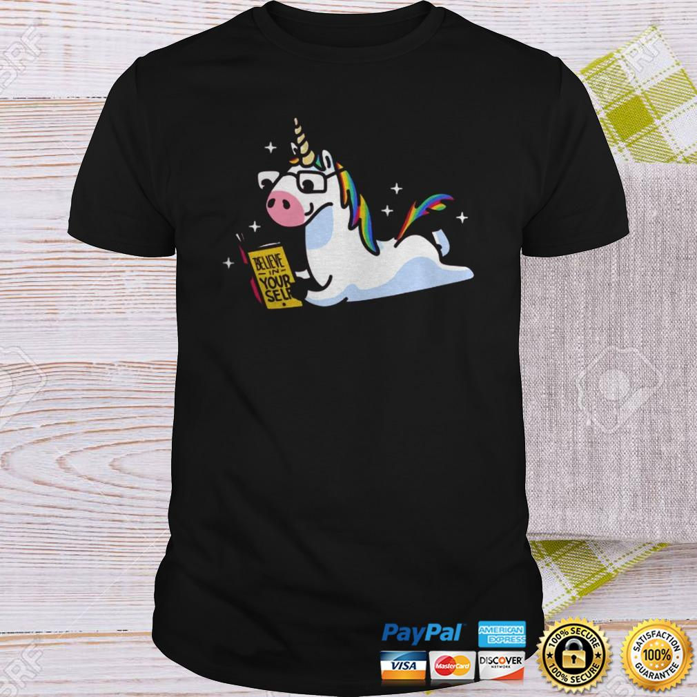 Unicorn Riding Believe In Yourself Shirt