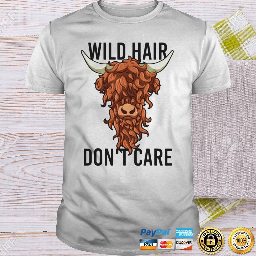Wild Hair Dont Care T Shirt Funny Highland Cow Gift Womens T Shirt Shirt