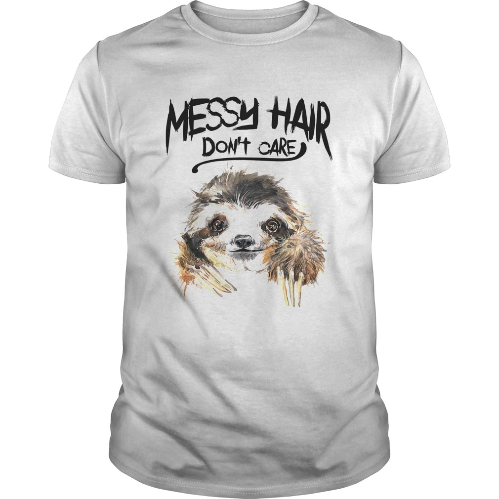 Sloth Messy Hair Dont Care  Unisex