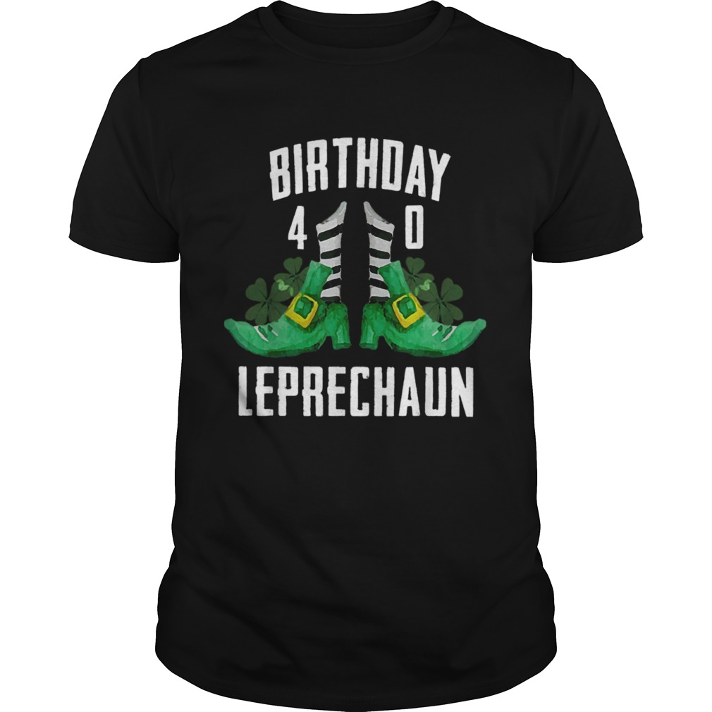 1583564506St Patricks Day Birthday Happy 40th Bday Leprechaun  Unisex