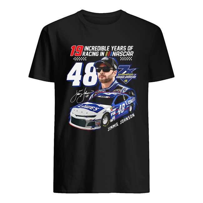 19 Incredible Years of Racing in Nascar Jimmie Johnson 48 signature  Classic Men's T-shirt