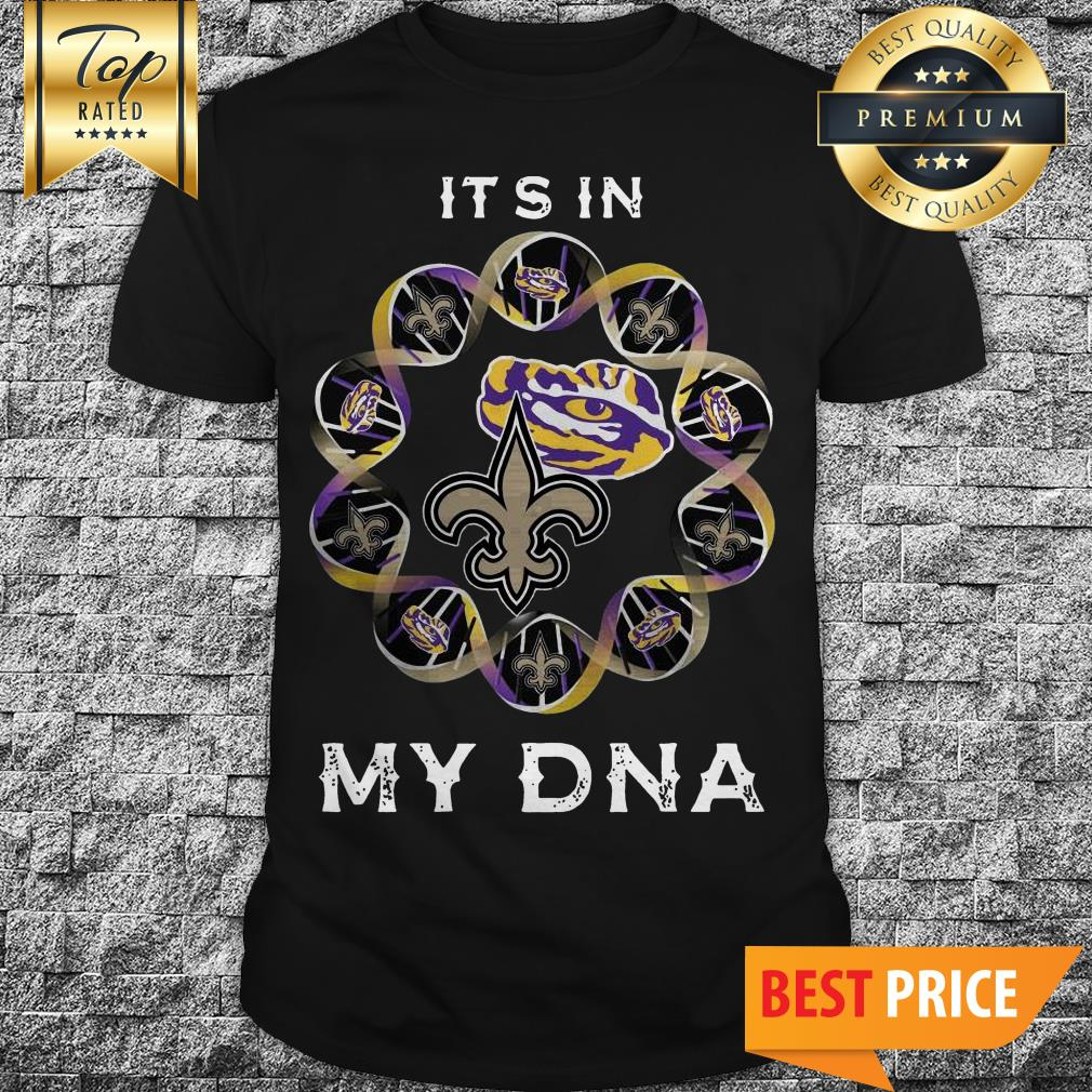 Official It's In My DNA Orleans Saints LSU Tiger Logo Shirt