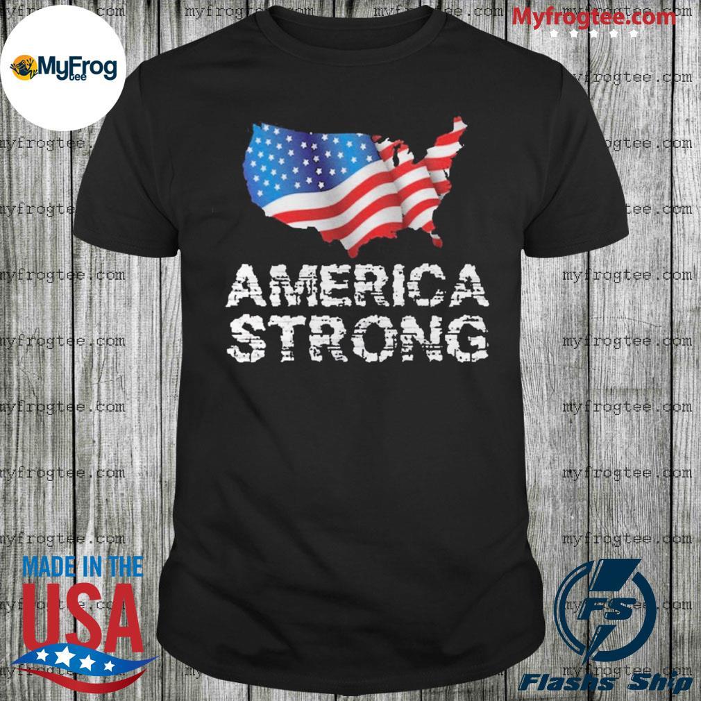 America Strong Flag USA shirt