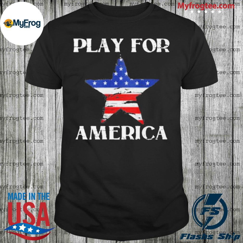 America Strong Play For America Shirt