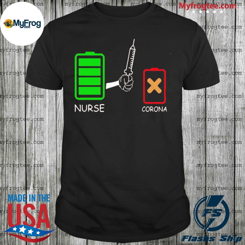 Battery source nurse and coronavirus for shirt