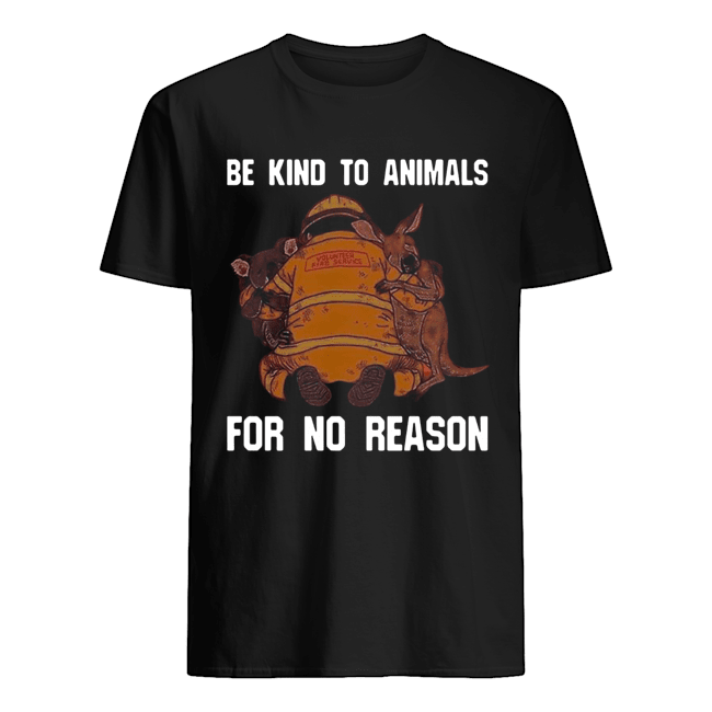 Be Kind To Animals For No Reason  Classic Men's T-shirt