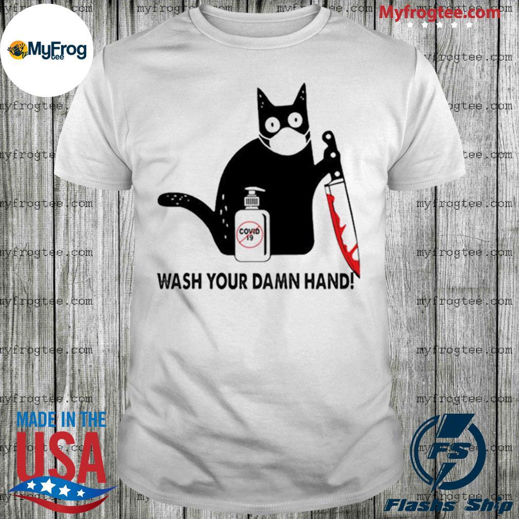 Black Cat Wash your damn hand shirt