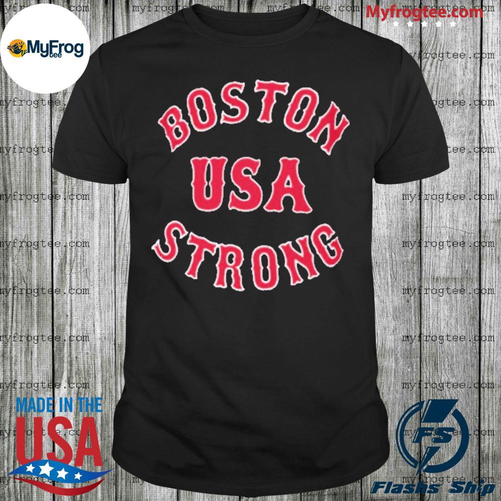 Boston Strong USA For shirt