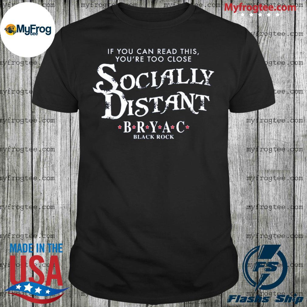 Bryac socially distant black rock shirt