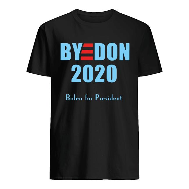 BYE DON Joe Biden for President 2020  Classic Men's T-shirt