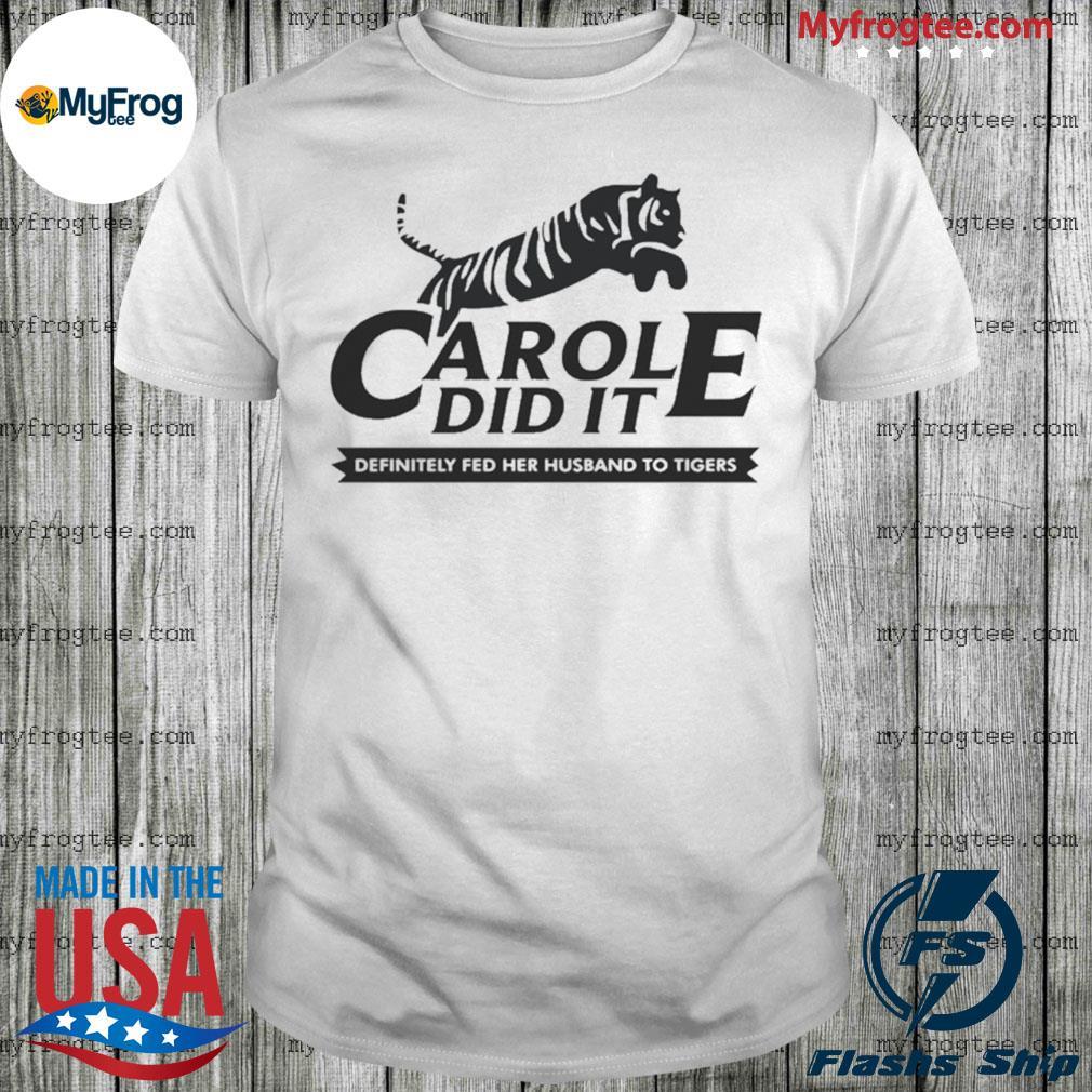 Carole Do It Shirt