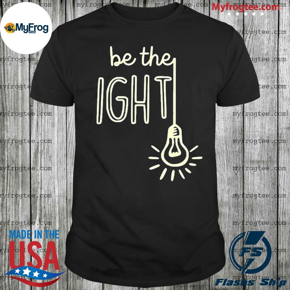 Christian inspiration be the light shirt