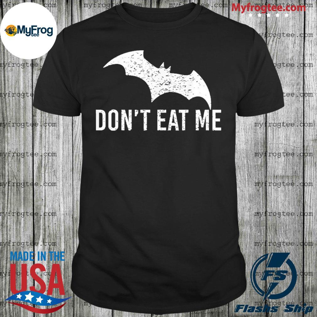 Don't eat me, Batman pandemic awareness shirt