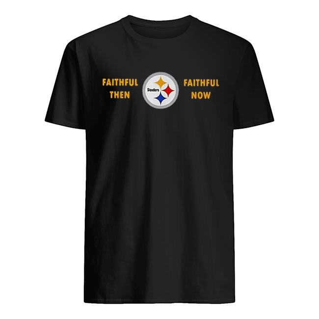 Faithful then Pittsburgh Steelers faithful now  Classic Men's T-shirt