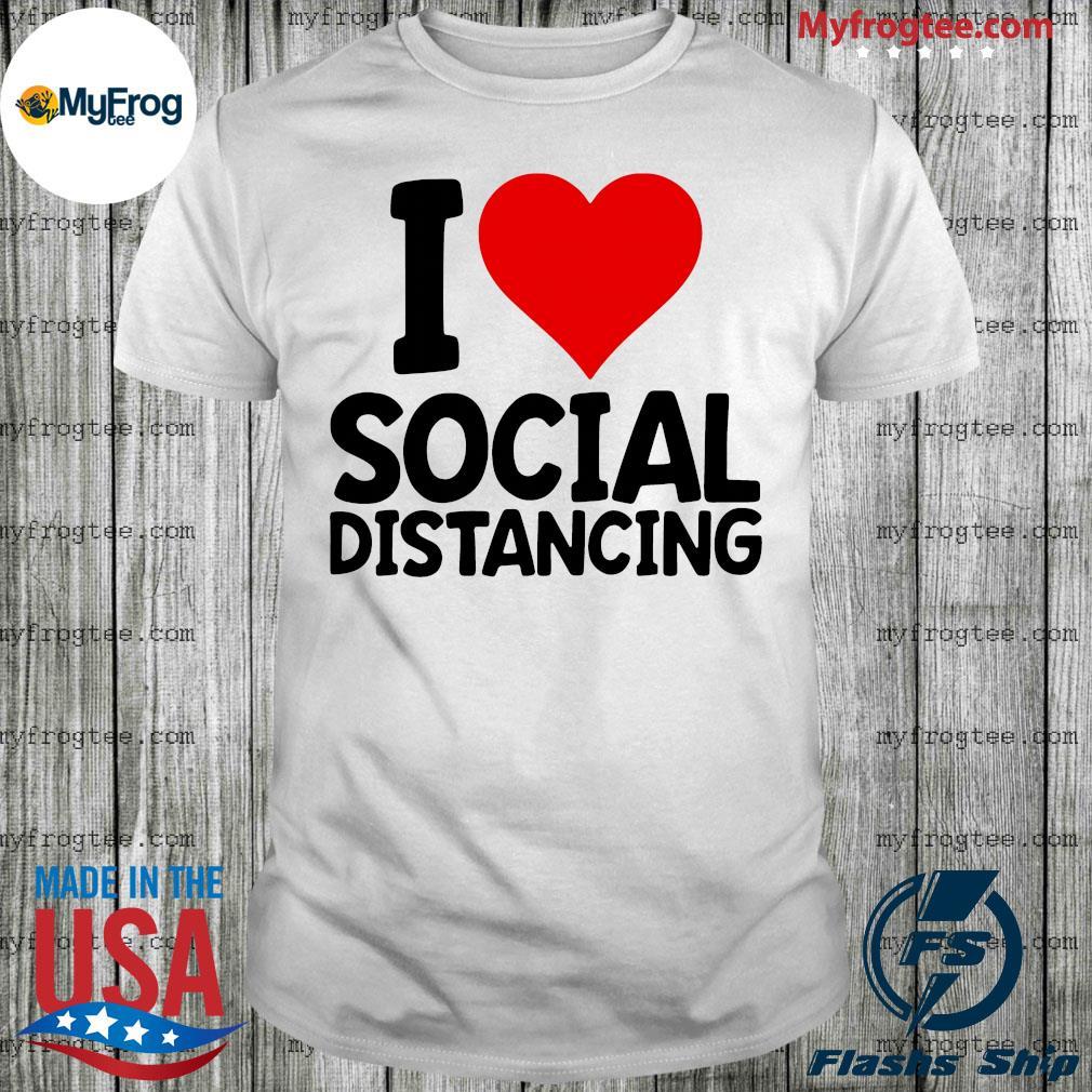I Love Social Distancing Retro Heart shirt