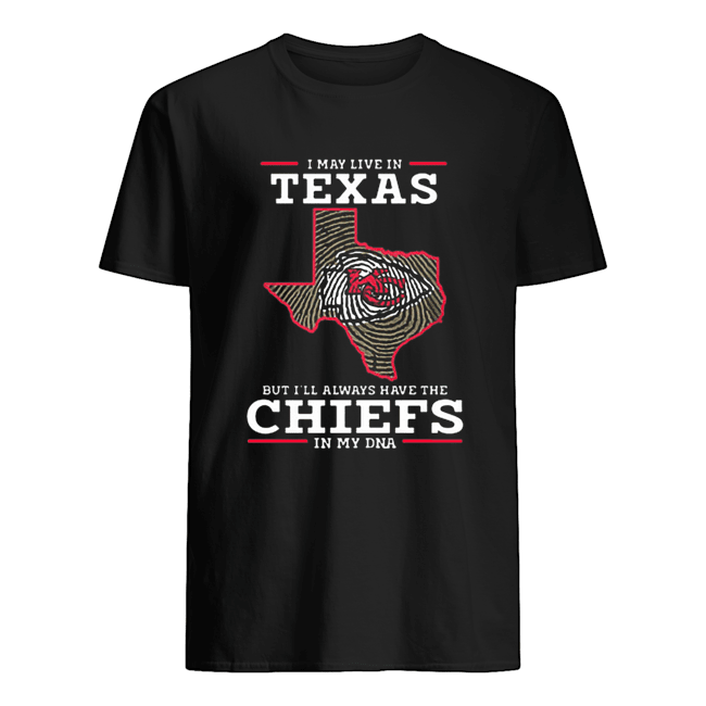 I may live in texas but I'll always have the chiefs in my DNA  Classic Men's T-shirt