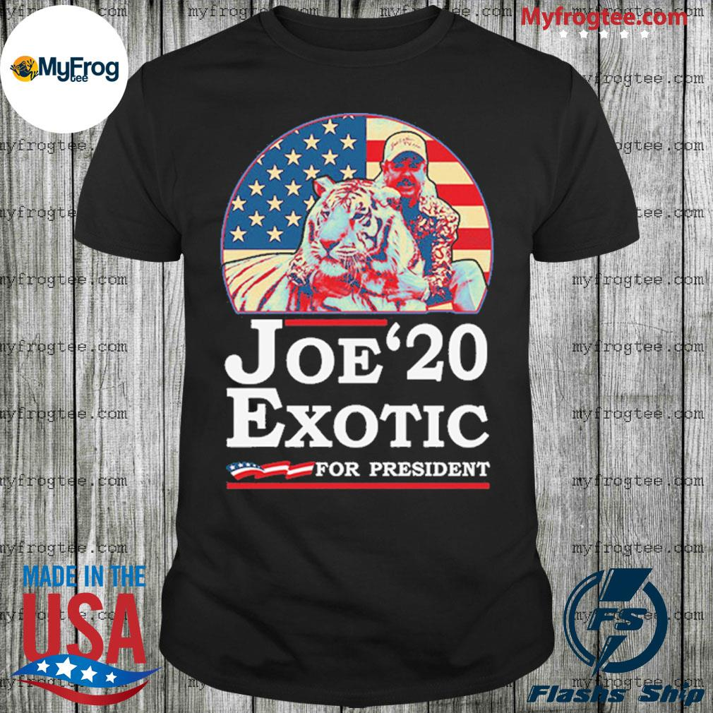 Joe Lovers Exotic 2020 for President Funny Shirt